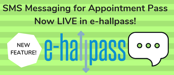 e-hallpass sms