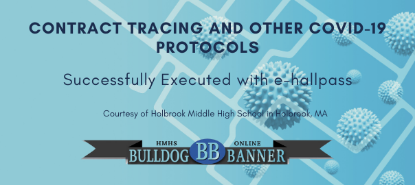 Contract Tracing and Other COVID-19 Protocols Successfully Executed with e-hallpass